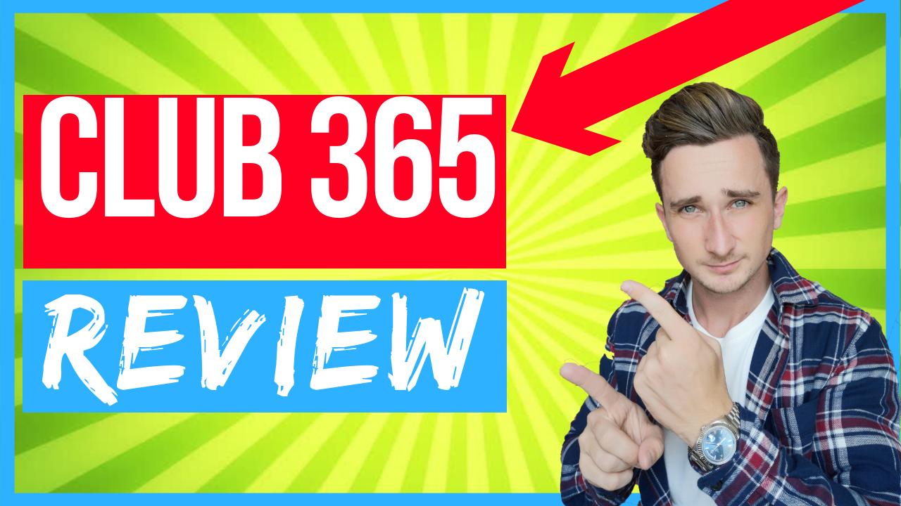 club 365 review