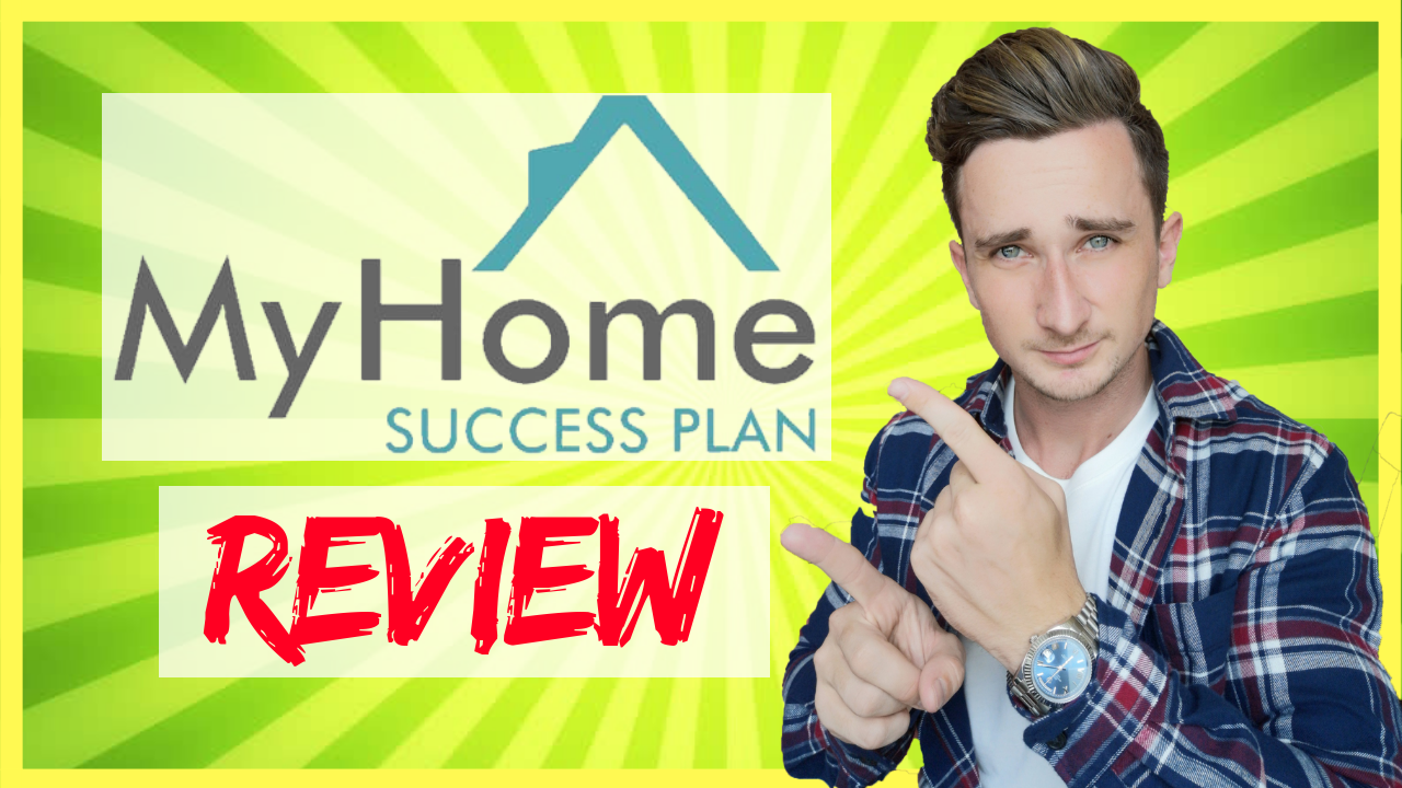 My Home Success Plan Review – Scam or Legit?